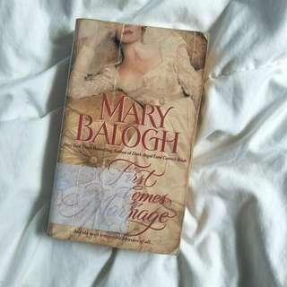Mary Balogh: First Comes Marriage