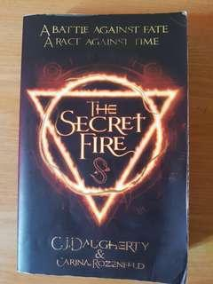 The Secret Fire (Can Trade)