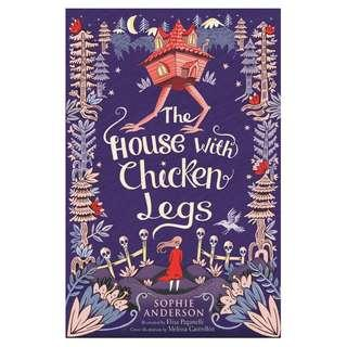@(Brand New) The House with Chicken Legs  By: Sophie Anderson  [Paperback]