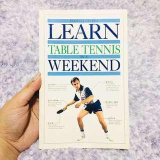 Learn Table Tennis in a Weekend by Andrzej Frubba