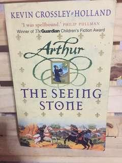 Arthur: The Seeing Stone by Kevin Crossley-Holland