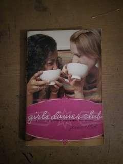 Girls Dinner Club by Jessie Elliot