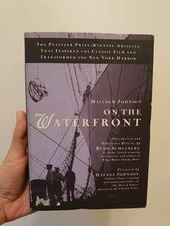Malcolm Johnson - On the Waterfront (hardcover)