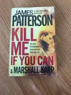 Kill Me If You Can (J. Patterson)