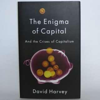 The Enigma of Capital: and the Crises of Capitalism by David Harvey (1st Edition)