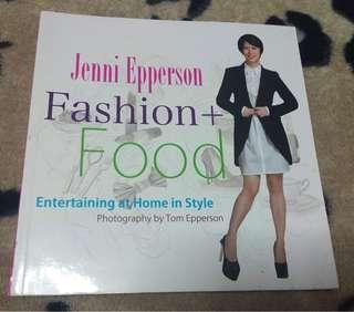 Fashion + Food by Jenni Epperson