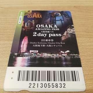 Osaka Amazing Pass 2 day pass 大阪周遊二日乘車券 Subway / City Bus