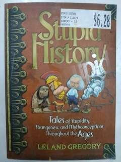Stupid History (Non-fiction paperback humour)