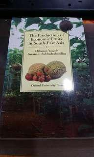 The Production of Economic Fruits in South East Asia