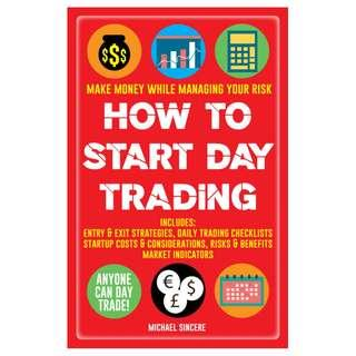 How to Start Day Trading Make Money While Managing Your Risk