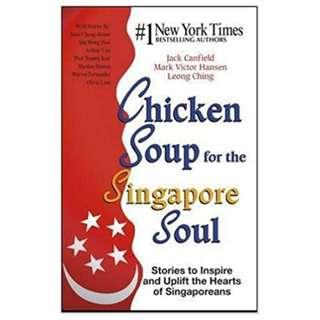 Chicken Soup for The Singapore Soul: Stories to Inspire and Uplift the Hearts of Singaporeans
