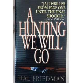 A Hunting We Will Go by Hal Friedman #TGV3