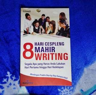 8 Hari Cespleng Mahir Writing