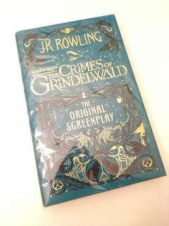 Fantastic Beasts: the Crimes of Grindelwald - the Original Screenplay -- Hardcover  by J.K. Rowling BRAND NEW BOOK