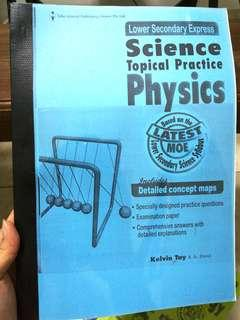 Physics [Lower Secondary Express Science Topical Practice]