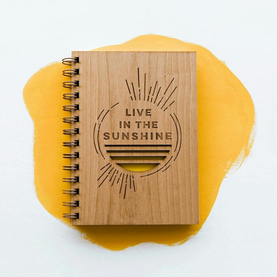 Custom a5 Live in the Sunshine Laser Cut Wood journal