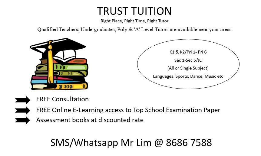 Tuition / Tutor for all levels from Primary, Secondary to JC **FREE
