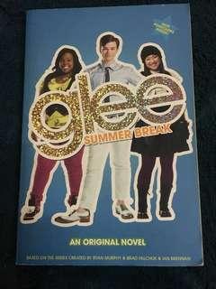 Glee: Summer Break (An Original Novel)