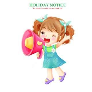 HOLIDAY NOTICE - LAST ORDER IS 18TH DEC. REOPENS AGAIN ON 29TH DEC.