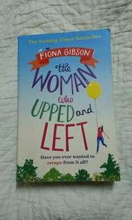 The woman who upped and left by Fiona Gibson