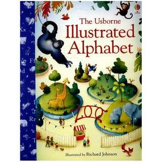 (Brand New) The Usborne Illustrated Alphabet By: Felicity Brooks, Richard Johnson (Illustrator)     For Ages: 0 - 3 years old