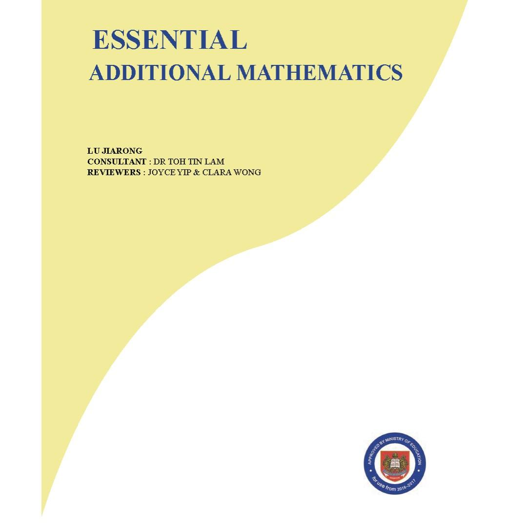 Essential Additional Mathematics / MOE Approved Text Book