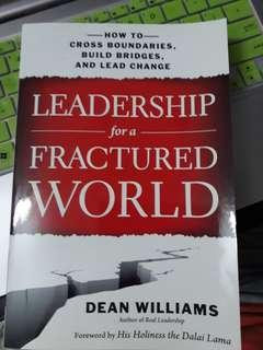 How to Cross Boundaries, Build Bridges, And Lead Change Leadership for a Fractured World