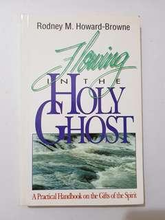 Flowing in the Holy Spirit  Book by Rodney Howard-Browne