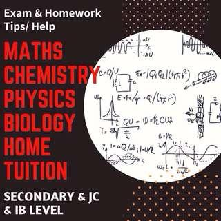 Maths Science Chemistry Physics Biology Mathematics Tuition Teacher | Secondary JC School Home Tuition | H1 H2 A Level Tutor | O level Tuition | N Level Tutor | Looking for Tutor | Home Tutor for Secondary | One to One Tuition | AEIS SPERS | MOE Teachers