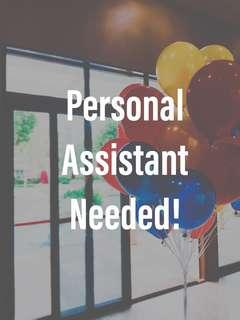 Personal assistant needed