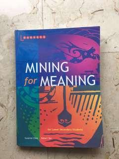 Mining for Meaning (for lower Sec)