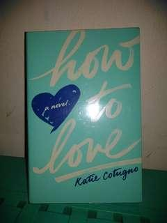 How To Love by Katie Catugno