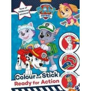 * Restock* Brand New Nickelodeon PAW Patrol Colour and Stick: Ready for Action