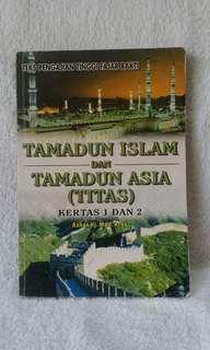 Tamadun Islam dan Tamadun Asia (TITAS) kertas 1 dan 2