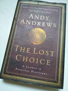 The Lost Choice by Andy Andrews (hardcover)