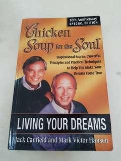 Chicken soup for the soul living your dreams book