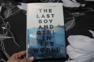 The Last Boy And Girl In The World by Siobhan Vivian [Hardbound]