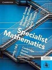 Cambridge Mathematics Specialist Units 1 & 2