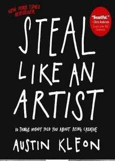 Steal Like an Artist: 10 Things Nobody Told You About Being Creative by Austin Kleon (ebook)