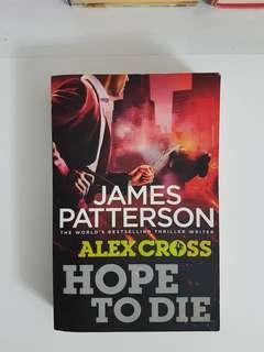 JAMES PATTERSON  & ALEX CROSS - HOPE TO DIE