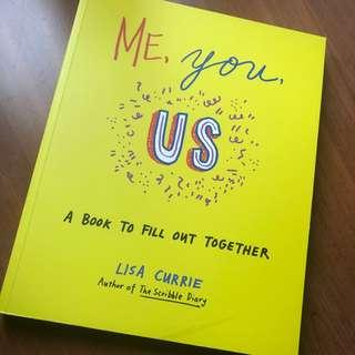 Me, You, Us: A Book to Fill Out Together by Lisa Currie