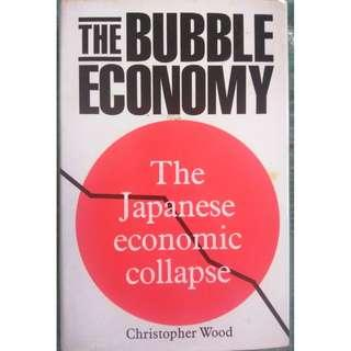 The Bubble Economy: Japanese Economic Collapse by Christopher Wood  (Business)