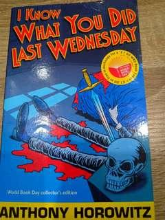 I Know What You Did Last Wednesday(Diamond Brother Series) by Anthony Horowitz