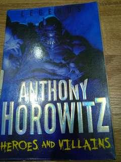 Heroes and Villains by Anthony Horowitz
