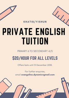 $20/hour Private English Tuition (Yishun/Khatib) ***limited time only***