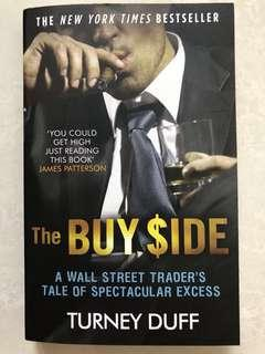 The Buy Side - A Wall Street Trader's Tale of Spectacular Excess