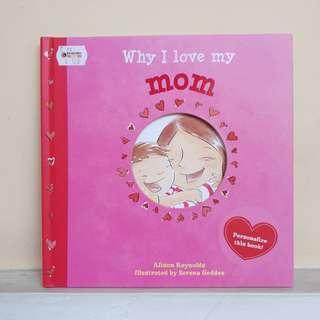 BUKU ANAK : Why I Love Mom