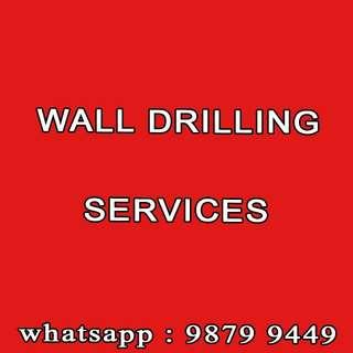 Wall drilling service
