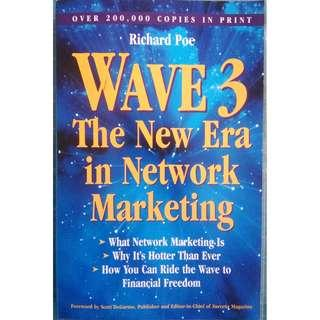 WAVE 3: The New Era in Network Marketing  by Richard Poe  (Business)