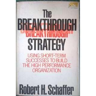 The Breakthrough Strategy  by Robert H. Schaffer Hardcover ( Small Business & Entrepreneurship > Entrepreneurship)